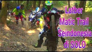 Download Latber matic trail Seindonesia di Solo Video