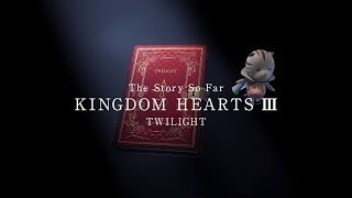 Download KINGDOM HEARTS III – Memory Archive – Episode 3: Twilight (Closed Captions) Video