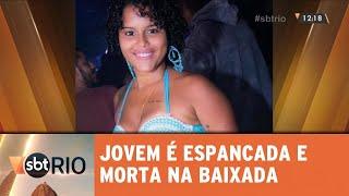 Download Jovem é espancada e morta em São João de Meriti Video