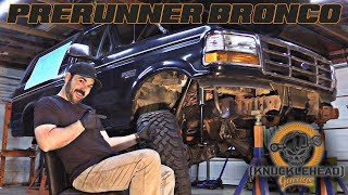 Download Bronco Prerunner Build - Knucklehead Garage Video