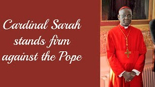 Download Cardinal Sarah Stands Firm Against the Pope Video