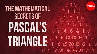Download The mathematical secrets of Pascal's triangle - Wajdi Mohamed Ratemi Video
