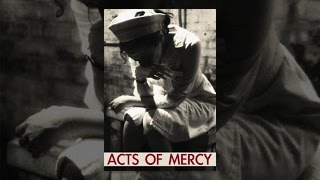 Download Acts of Mercy Video