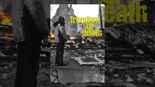 Download Freedom or Death Video