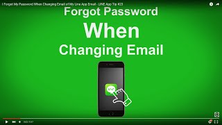 Download I Forgot My Password When Changing Email of My Line App Email - LINE App Tip #23 Video