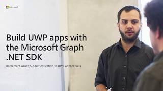 Download Build UWP apps with Microsoft Graph NET SDK Video
