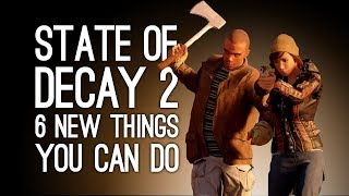 Download State of Decay 2: 6 New Things You Can Do in Zombie Survival Sequel State of Decay 2 Video