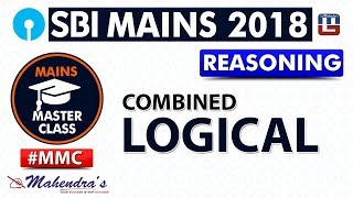 Download Combined Logical   #MMC   SBI MAINS 2018   Reasoning   Live at 10 am Video