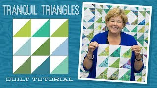 Download Make a ″Tranquil Triangles″ Quilt with Jenny Doan of Missouri Star! (Video Tutorials) Video