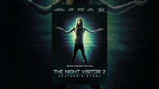 Download Night Visitor 2 : Heather's Story Video