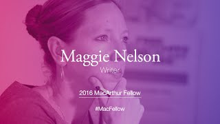 Download Writer Maggie Nelson | 2016 MacArthur Fellow Video