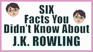 Download Six Things You DIDN'T Know About J.K ROWLING Video