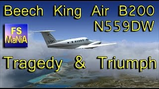 Download Beech King Air Tragedy & Triumph Video