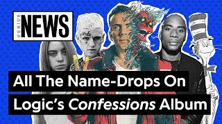 Download All The Name-Drops On Logic's 'Confessions of a Dangerous Mind' | Genius News Video