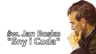 """Download święty Jan Bosko: """"Sny i Cuda″ Video"""
