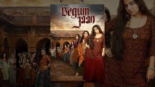 Download Begum Jaan Video