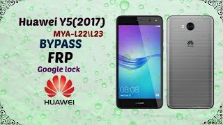How To Root Huawei Y5 2017