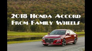 Download 2018 Honda Accord review from Family Wheels Video