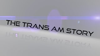 Download The Trans Am Story Video
