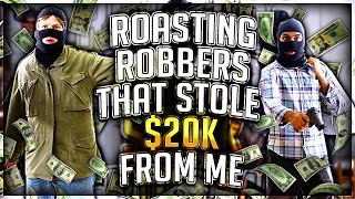 Download ROASTING THE GUYS THAT ROBBED ME $20,000!!! Video