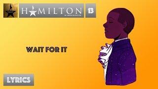 Download #13 Hamilton - Wait For It [[VIDEO LYRICS]] Video