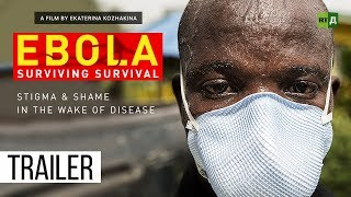 Download Ebola: Surviving Survival. Stigma & shame in the wake of disease (Trailer) Premiere 27/08 Video