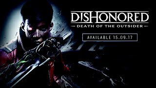 Download Dishonored: Death of the Outsider – Official E3 Announce Trailer (PEGI) Video
