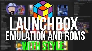 Download Launchbox: The Ultimate Emulator and ROM Solution | RGT 85 Video