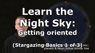 Download Stargazing Basics 1: Learn how get oriented in the night sky for stargazing Video