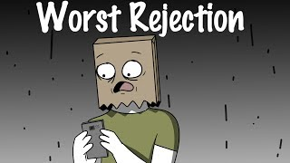 Download WORST REJECTION EVER Video