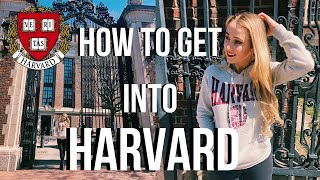 Download HOW TO GET INTO HARVARD: 7 Tips That Will Actually Get You Accepted Video