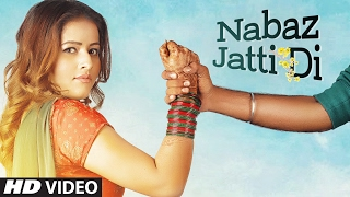 Download NABAZ JATTI DI Video Song | INDER KAUR | Latest Punjabi songs 2017 Video
