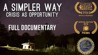 Download A Simpler Way: Crisis as Opportunity (2016) - Free Full Documentary Video