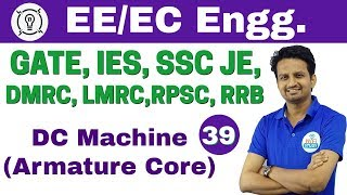 Download 6:00 PM - Electrical Engineering by Ashish Sir | Day #39 | DC Machine (Armature Core) Video