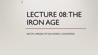 Download Lecture 08 The Iron Age Video