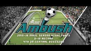 Download St. Louis Ambush 2015-16 Season Highlights Video