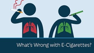 Download What's Wrong with E-Cigarettes? Video