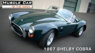 Download Muscle Car Of The Week Video #81: 1967 Shelby Cobra Video