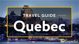 Download Quebec Vacation Travel Guide | Expedia Video