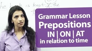 Download Prepositions - ( on, in, at ) in relation to time. - Free English & Grammar Lessons Video