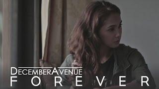 Download December Avenue - Forever Video
