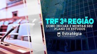Download Concurso TRF 3 Região: Como iniciar e montar seu Plano de Estudos - Prof. Luis Eduardo Video