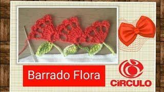 Download Versão destros: Barrado Flora em crochê# Elisa Crochê Video