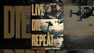 Download Live Die Repeat: Edge of Tomorrow Video