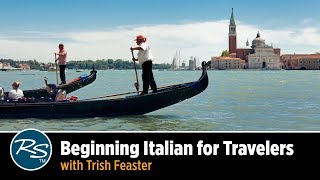 Download Beginning Italian for Travelers with Trish Feaster | Rick Steves Travel Talks Video