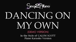 Download Dancing On My Own (Piano karaoke demo) Calum Scott Video