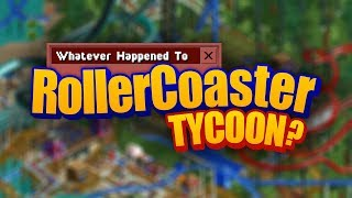 Download Whatever Happened To RollerCoaster Tycoon? Video