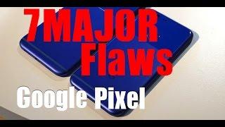 Download 7 Biggest Problems with Google Pixel / Pixel XL Video