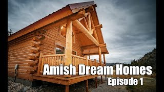 Download Episode 1 | Tiny Log Cabin in Montana | Amish Dream Homes Video