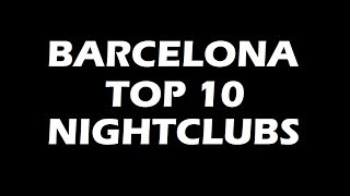 Download Best Party in Barcelona - TOP10 Nightclubs Video